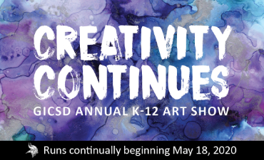 Creativity Continues. Art Show begins May 18